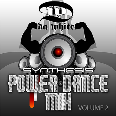 Da White - Synthesis Power Dance Mix Volume 2