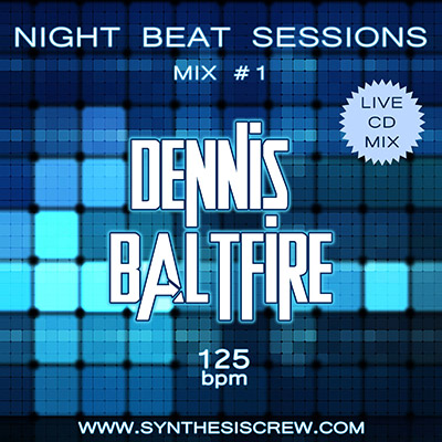 Dennis Baltfire - Night Beat Sessions Mix #1