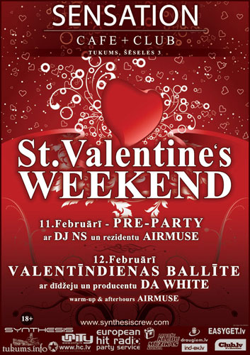 St.Valentine's Weekend