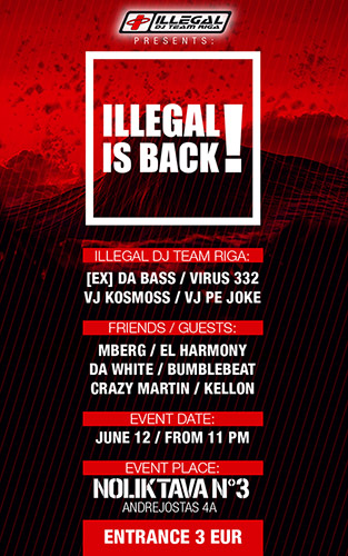 ILLEGAL IS BACK!